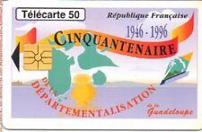 Télécarte FR - F628 - Guadeloupe - cinquantenaire de la departementalisation