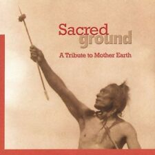NEW Sacred Ground: A Tribute to Mother Earth (Audio CD)