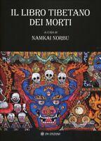 Il libro tibetano dei morti  di Namkai Norbu,  2019,  Om Edizioni - ER