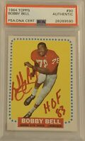 1964 TOPPS Bobby Bell ROOKIE RC AUTO AUTOGRAPH PSA DNA #90 HOF Hall Of Fame 1983