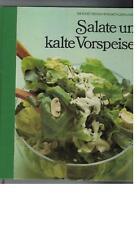 Salate und kalte Vorspeisen - die Kunst des Kochens