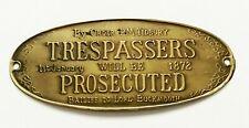 Trespassers Will Be Prosecuted Vintage Brass Plaque