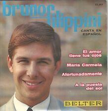 BRUNO FILIPPINI EP Spain 1965 El amor tiene tus ojos +3 ( In Spanish )