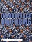 Camouflage Uniforms of Asia Middle East 1970-Up Guide incl S Korea U.N. NATO Etc