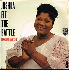 "45T 7"": Mahalia Jackson: joshua fit the battle. philips. A11"