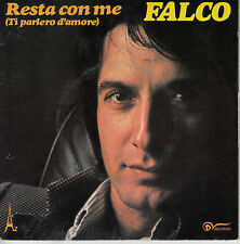 "7"" 45 TOURS FRANCE FALCO ""Resta Con Me / Sai"" 1979"