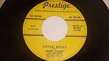 "JAMES MOODY Little Ricky / Hard To Get PRESTIGE 922 45 VINYL 7"""