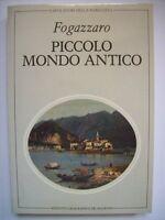 FOGAZZARO PICCOLO MONDO ANTICO - DE AGOSTINI ( bb16)