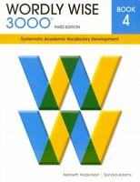Wordly Wise 3000 Book 4 : Systematic Academic Vocabulary Development, Paperba...