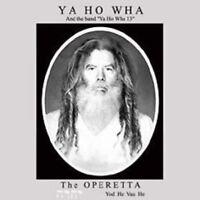 YA HO WHA 13 - THE OPERETTA - NEW