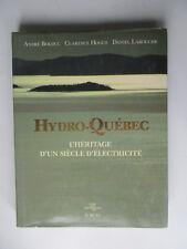 Québec héritage d'un siècle d'électricité Barrage Baie James BOLDUC 1989 Dam