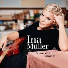 INA MÜLLER  Das wär dein Lied gewesen (Digipak)  CD  NEU & OVP