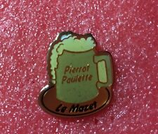 Pins Alcool Chope de Bière Pierrot Paulette Le Mazet