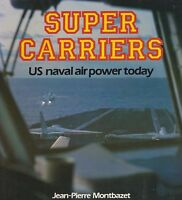 SUPER CARRIERS US Naval Air Power Today (Osprey Colour Series) NEW