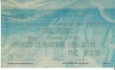 BILLET CONCERT PIERRE PERRET  (CASINO DE PARIS 15 NOVEMBRE 1996)