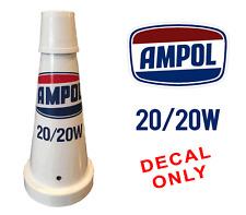 VINTAGE AMPOL OIL BOTTLE POURER Decal Sticker Garage Mancave Motoroil DECALS