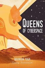 Queens of Cyberspace: Reunion Tour #5 by Clancy Teitelbaum (2016, Hardcover)