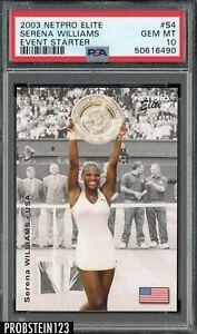 2003 Netpro Elite Tennis Event Starter #S4 Serena Williams RC Rookie PSA 10