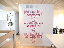 You can't buy happiness but you can buy cupcakes Wall Vinyl Decal Sticker