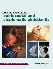 Encyclopedia of Pentecostal and Charismatic Christianity (Religion and-ExLibrary
