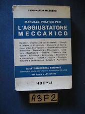 Hoepli Massero L'AGGIUSTATORE MECCANICO