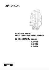 Topcon Auto Tracking Total Station Instruction Manual Gts 820a Series