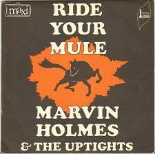 """MARVIN HOLMES & THE UPTIGHTS """"RIDE YOUR MULE"""" SOUL FUNK 60'S SP MAXI 17529"""