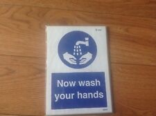 Now wash your hands - self adhesive vinyl A5 210mm x 150 sign