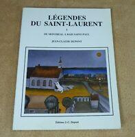 LEGENDES DU SAINT-LAURENT 1 DE MONTREAL A BAIE-SAINT-PAUL - JEAN-CLAUDE DUPONT