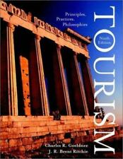 Tourism: Principles, Practices, Philosophies by Goeldner, Charles R., Ritchie,