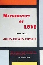 Mathematics of Love : Poems by John Cowen (2011, Paperback)