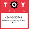 46410-30741 Toyota Cable assy, parking brake, no.1 4641030741, New Genuine OEM P