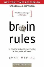 Brain Rules : 12 Principles for Surviving and Thriving at Work, Home, and School