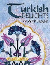 Turkish Delights to Applique Poole, Linda; Barbara Smith