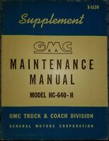 1951 GMC Service Maintenance Manual Supplement HC-640-H