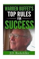 J. D. Rockefeller's Book Club: Warren Buffet's Top Rules for Success by J....