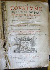 JOSIAS BERAULT LA COUSTUME DE NORMANDIE 1648 DROIT COUTUMIER NORMAND HISTOIRE