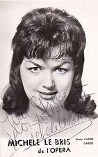MICHELE LE BRIS opera soprano signed photo, sung with Tucker in La Juive