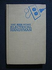 The Wise Home Electrical Handyman: Wiring, Lighting and Appliance Repair [Hard..