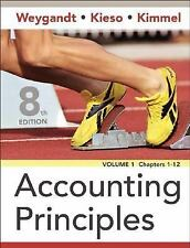 Accounting Principles, Chapters 1-12 Volume 1 by Donald E. Kieso, Paul D. Kimmel