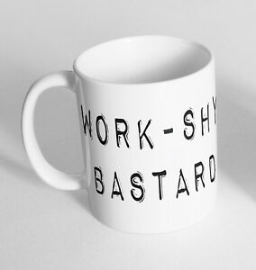Work-Shy Bastard Printed Cup Ceramic Novelty Mug Funny Gift Coffee Tea 440