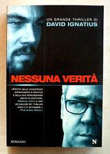 David Ignatius, Nessuna verità, Ed. Newton Compton, 2008