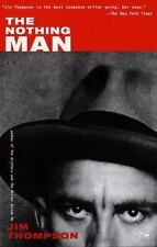 The Nothing Man, Thompson, Jim, 0375700315, Book, Good