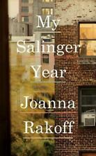 My Salinger Year by Joanna Rakoff **Hardcover**DUST JACKET**NEW**6392**