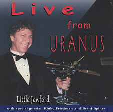Little Jewford - Live From Uranus CD Radio Play/Show
