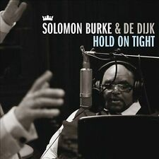 Hold on Tight by De Dijk/Solomon Burke #3 (CD, Nov-2010, Universal Music)