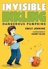 Dangerous Pumpkins (Invisible Inkling)