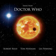 Robert Reed - Theme From Doctor Who + Tom Newman & Les Penning NEW 2018