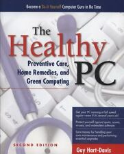 The Healthy PC: Preventive Care, Home Remedies, and Green Computing,-ExLibrary