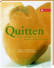 Rosenblatt, Lucas - Quitten: Das Comeback einer vergessenen Frucht /4